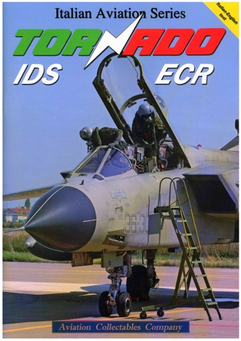 Italian Aviation Series: Tornado IDS + ECR - Completely bilingual, English/Italian
