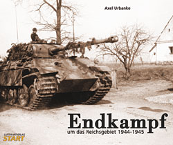 "Endkampf um das Reichsgebiet 1944-1945. <font color=""#FF0000\"" face=\""Arial, Helvetica, sans-serif\"">Date for a reprint still not known, but orders are welcome!!</font>"