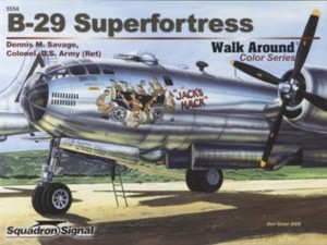 Walk Around No. 5554: Boeing B-29 Superfortress