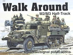 Walk Around No. 5704: M2/M3 Half-Track