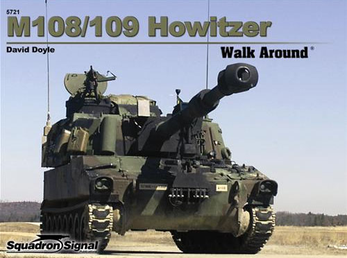 Walk Around No. 5721 (Color Series): M108/109 Howitzer