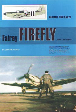 Warpaint No. 28: Fairey Firefly F.Mk. 1 to U.Mk. 9