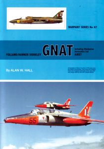 Warpaint No. 67: Folland/Hawker Siddeley GNAT - Including Hindustan Aeronautics Ltd. AJEET