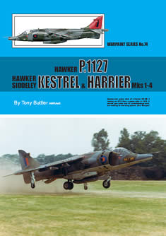 Warpaint No. 74: Hawker P.1127, Hawker Siddeley Kestrel & Harrier Mks 1-4