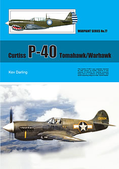 Warpaint No. 77: Curtiss P-40 Tomahawk/Warhawk