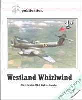 4+ Publication: Westland Whirlwind Mk.I fighter, Mk.I fighter-bomber