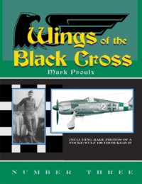 Wings of the Black Cross - Photo Album of Luftwaffe Aircraft, Vol. 03
