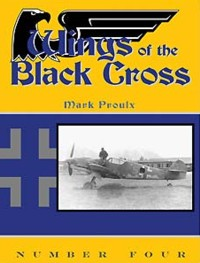 Wings of the Black Cross - Photo Album of Luftwaffe Aircraft, Vol. 04
