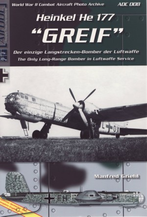 AirDOC - WW II Combat Aircraft Photo Archiv / ADC 008 - Heinkel He 177 Greif